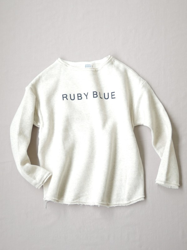 217311 RUBY BLUEラフスウェット ¥10.000+tax Col.#1オートミール#2杢グレー Del.8月